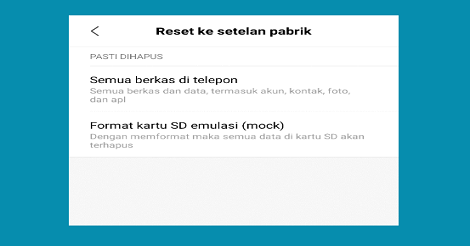 Restart HP Android ke pengaturan awal